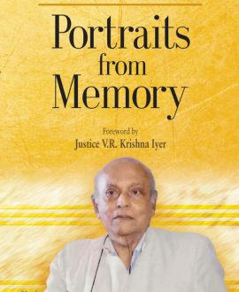 Portraits from Memory Foreword by Justice V R Krishna Iyer