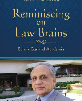 Reminiscing on Law Brains - Bench, Bar and Academia