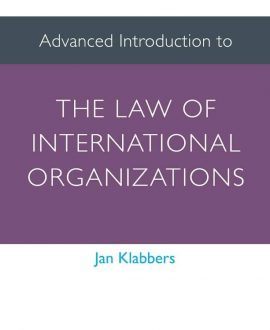 Advanced Introduction to the Law of International Organizations (Paperback)