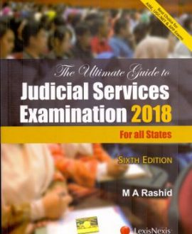 The Ultimate Guide to the Judicial Services Examination 2018- For all states