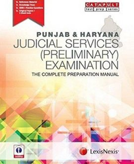 Punjab & Haryana Judicial Services (Preliminary) ExaminationThe Complete Preparation Manual
