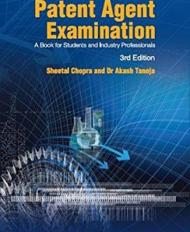 Patent Agent Examination (A book for Students and Industry Professionals)