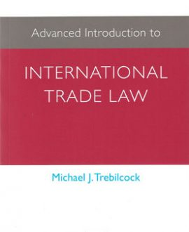 Advanced Introduction to International Trade Law (Paperback)