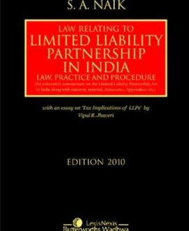 Law Relating to Limited Liability Partnership in India- Law Practice & Procedure