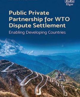 Public Private Partnership for WTO Dispute Settlement