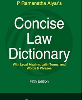 Concise Law Dictionary-with Legal Maxims,Latin Terms, and Words & Phrases