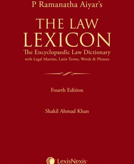 The Law LexiconThe Encyclopaedic LawDictionary with Legal Maxims, Latin Terms, Words & Phrases