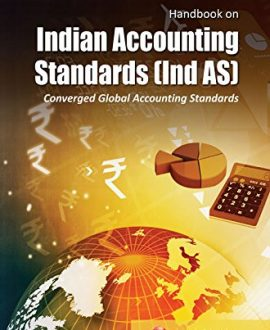 Handbook on Indian Accounting Standards (Ind AS)- Converged Global Accounting Standards