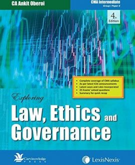 Exploring Law, Ethics and Governance