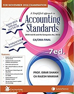 A Simplified approach to Accounting Standards with IND AS andthe Companies Act, 2013