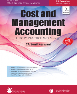 Cost and Management Accounting-Theory, Practice and MCQs