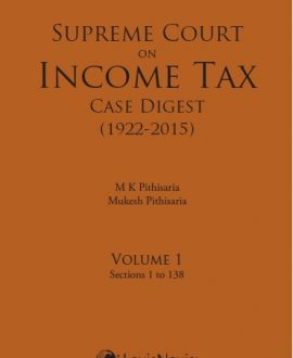 Supreme Court on Income Tax Case Digest (1922- 2015) (2 Vol.)