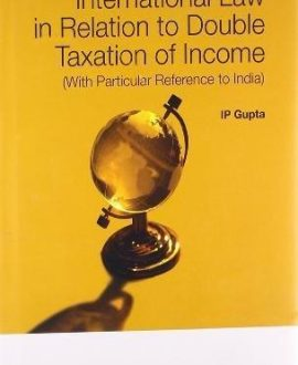 International Law in relation to Double Taxation of Income(with particular reference to India)