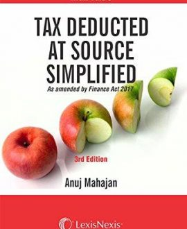 Tax Deduction at Source  Simplified as amended by the Finance Act 2017