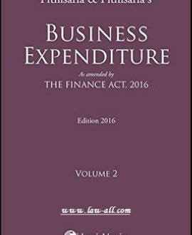 Business Expenditure-As amended by The Finance Act, 2016 (2 Vol.)