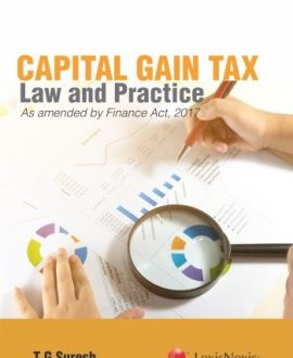 Capital Gain Tax  Law and Practice as amended by the Finance Act 2017