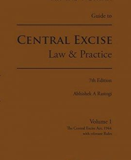 Guide to Central Excise - Law & Practice (2 Vol.)