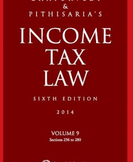 Income Tax Law; Vol 9 (Sections 256 to 280)
