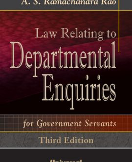 Law Relating to Departmental Enquiries for Govt. Servants