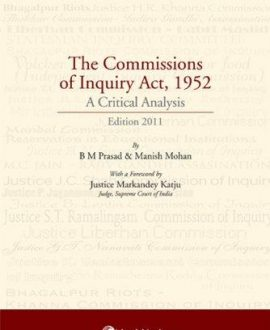 The Commissions of Inquiry Act, 1952 - A Critical Analysis
