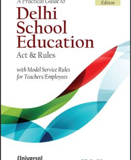 A Practical Guide to Delhi School Education Act & Rules
