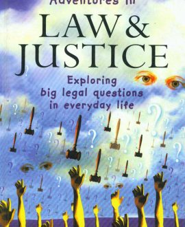 Adventures in Law and Justice (Second Indian Reprint)