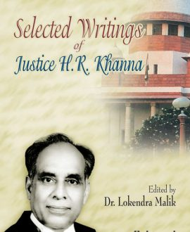 Selected Writings of Justice H R Khanna