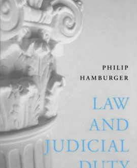 Law and Judicial Duty with Revised Introduction and Conclusion (Second Indian Reprint),