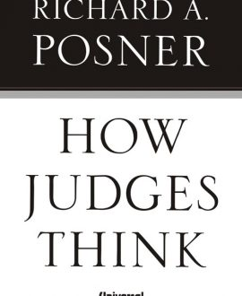 How Judges Think (Second Indian Reprint)