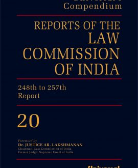 Reports of the Law Commission of India {(No. 1 (1956) to 257 (2015)} (20 Vol.)