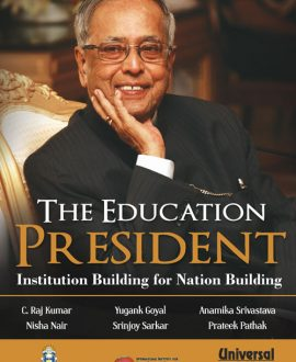 The Education President- Institution Building for Nation Building