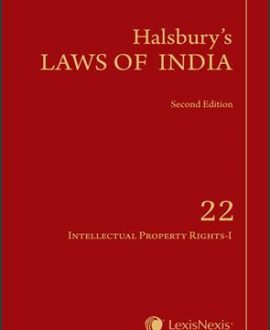 Halsbury's Laws of India-Intellectual Property Rights-I; Vol 22