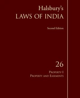 Halsbury's Laws of India-Property-I: Property and Easements; Vol 26