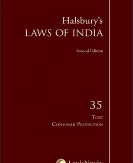 Halsbury's Laws of India-Tort & Consumer Protection; Vol 35