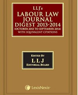 LLJ's Labour Law Journal Digest 2013 - 14 (October 2013 to September 2014)with Equivalent Citations