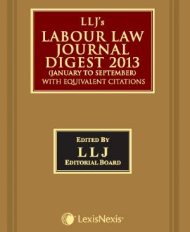LLJ's Labour Law Journal Digest 2013 (January to September)with Equivalent Citations