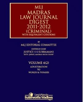 MLJs Madras Law Journal Digest 2011-2012 (Criminal)with Equivalent Citations; Vol 6 (2)