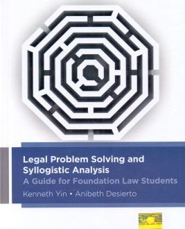 Legal Problem Solving and Syllogistic Analysis- A Guide for Foundation Law Students
