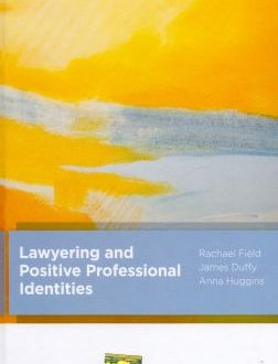 Lawyering and Positive Professional Identities