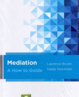 Mediation- A How to Guide