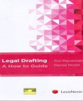 Legal Drafting - A How to Guide
