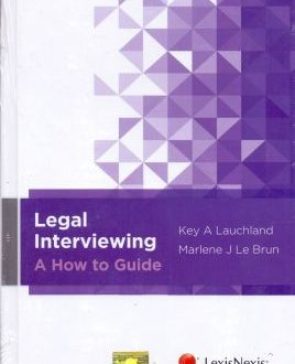 Legal Interviewing - A How to Guide