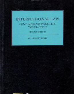 International Law Contemporary Principles and Practices