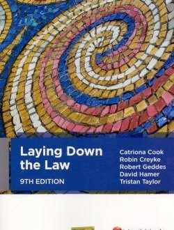 Laying Down the Law An ideal introduction to key legal concepts, principles and skills