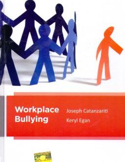 Workplace Bullying  A legal and psychological perspective
