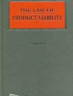 The Law of Product Liability
