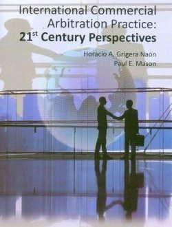 International Commercial Arbitration Practice: 21st century prespectives