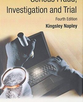 Serious Fraud, Investigation and Trial