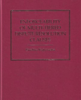 Enforceability of Multi-Tiered Dispute Resolution Clauses