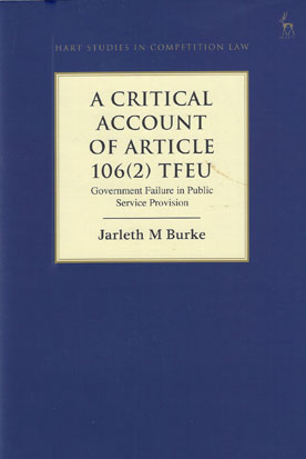 A Critical Analysis of Article 106(2) TFEU